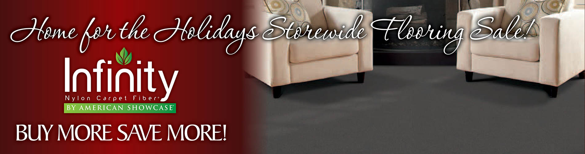 Up to 20% OFF carpet during our Holiday Storewide Flooring Sale at Coulee Carpet Center in Lacrosse!